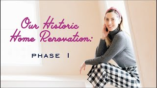 Our Historic Home Reno: Phase 1