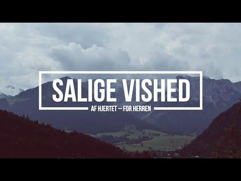 Hør Salige Vished // Af Hjertet - For Herren på youtube