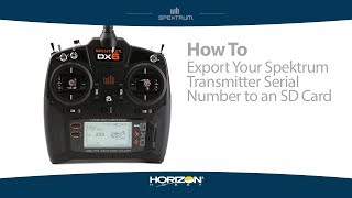 How to Export your Spektrum Radio Serial Number to an SD Card