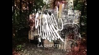 La Dispute - King Park