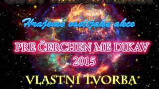 Gipsy Aaron - Pre Čercheň Me Dikhav (Vlastní Tvorba) 2015
