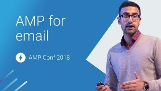 AMP for Email: A New Frontier for AMP (AMP Conf 2018)