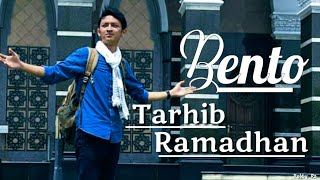 Bento - Tarhib Ramadhan (lirik Video)