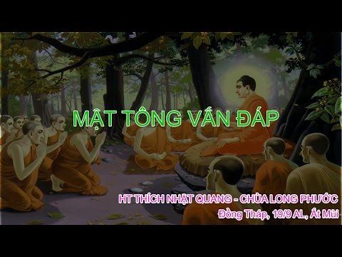 Mật Tông vấn đáp - HT Thích Nhật Quang