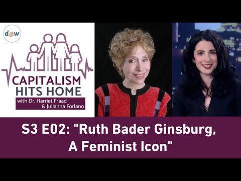 Capitalism Hits Home: Ruth Bader Ginsburg, A Feminist Icon