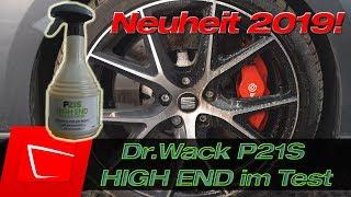 NEUHEIT 2019 Dr.Wack P21S HIGH END Felgenreiniger 750 ml Profi Felgen Reiniger im Testvergleich