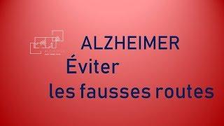 Alzheimer éviter Les Fausses Routes
