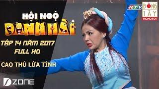 Cao Thủ Lừa Tình: Huỳnh Lập, Lê Giang, Thanh Duy I Hội Ngộ Danh Hài 2017 Tập 14 Full HD ( 11/3/2017)