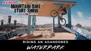 Mike Steidley: Riding an Abandoned Waterpark