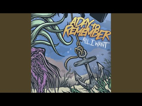 All I Want (Acoustic) - A Day To Remember