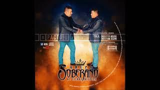"Video thumbnail of ""Grupo Soberano De Tierra Mixteca - LA CHICATANA Estreno 2018"""