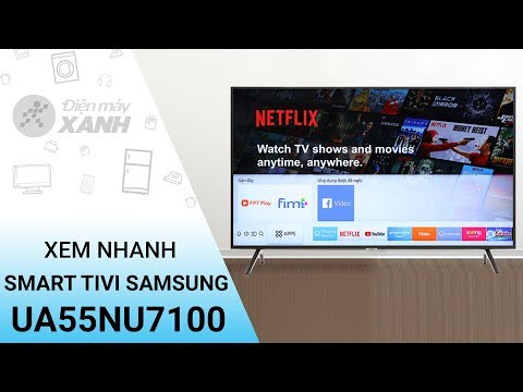 Smart Tivi Samsung 4K 55 inch UA55NU7100 - Xem nhanh thiết kế tính năng | Điện máy XANH