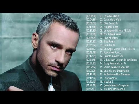 Eros Ramazzotti Greatest Hits | 30 Bigger Songs Eros Ramazzotti | Eros Ramazzotti Full Playlist 2018