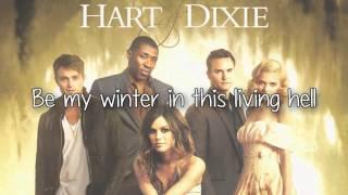 The Heart - NEEDTOBREATHE Lyrics (Hart Of Dixie Soundtrack)