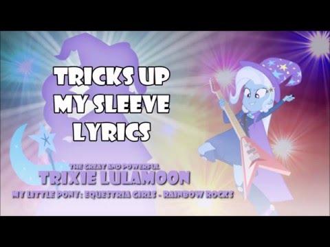 "MLP: Equestria Girls - Rainbow Rocks ""Tricks Up My Sleeve"" Lyrics"