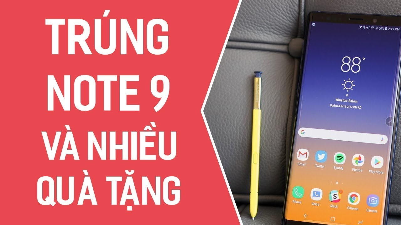 Muốn trúng Galaxy Note 9, đây là cách không thể bỏ qua