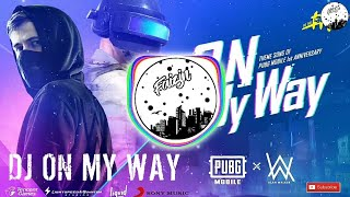DJ ON MY WAY - ALAN WALKER | REMIX FULL BASS MANTUL TERBARU 2019