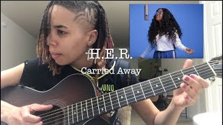 H.E.R. [Carried Away] Guitar Lesson