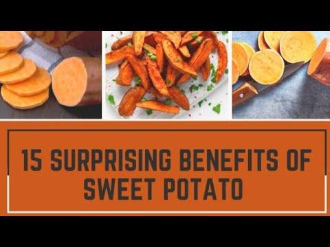15 Surprising Health Benefits Of Sweet Potato. 🥔🥔