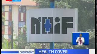 The impacts of NHIF health cover to Kenyans