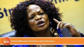 Hot New: Nomvula Mokonyane Tells Haters To Leave Zodwa Alone