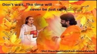 Shri Yamunashtak With Meaning By Shri Dwarkeshlalji(Kadi - Ahmedabad)