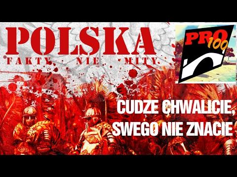 POLSKA - CUDZE CHWALICIE, SWEGO NIE ZNACIE (CZĘŚĆ PIERWSZA)