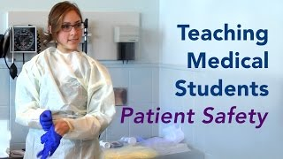 Teaching Medical Students Patient Safety