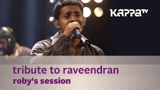 Tribute to Raveendran - Roby's Session - Music Mojo Season 2 - Kappa TV
