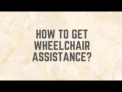 How to apply for wheelchair assistance?