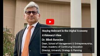 Staying relevent in the Digital Economy Dr Bibek Banerjee
