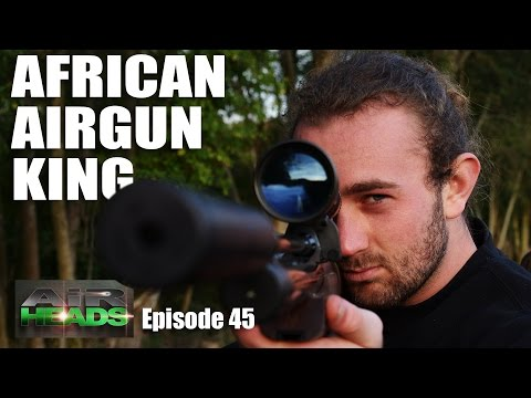 African Airgun King – AirHeads, episode 45