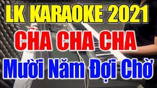 Karaoke Nhạc Sống Đàn Organ Đặc Biệt 2020   Liên Khúc Cha Cha Cha - Hòa Tấu Trữ Tình Dễ Hát Cực Hay