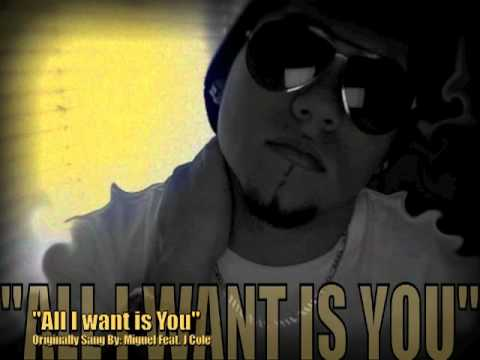 All I Want Is You - Miguel ft J Cole - (Covered By: ..::JMar::..)