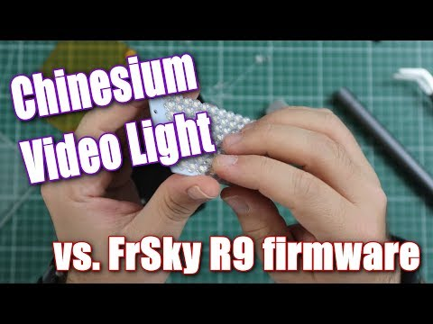 chinesium-video-light-vs-frsky-r9-firmware-flex-vs-1108