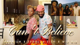 "Kranium   ""Can't Believe"" Ft. Ty Dolla $ign & WizKid [Official Music Video] Reaction"