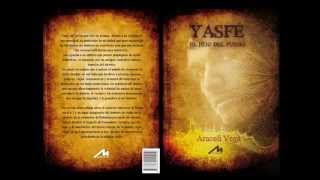"""Booktrailer  novela """"YASFÉ, EL HIJO DEL FUEGO"""""""