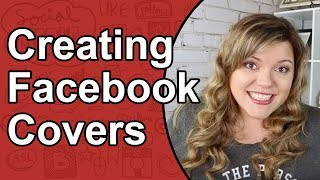 How To Make A Facebook Cover Photo - Facebook Banner Cover Size