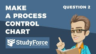 📚 How to make a process control chart (Question 2 - Continuous Variable)