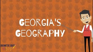 Georgia's Geography - Educational Social Studies & Geography Video for Elementary Students & Kids
