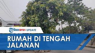Viral Rumah di Tengah Jalanan Kota Tangerang, Pemilik Ngaku Mobil Pernah Jebol Dinding hingga Masuk