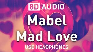 Mabel   Mad Love | 8D AUDIO 🎧