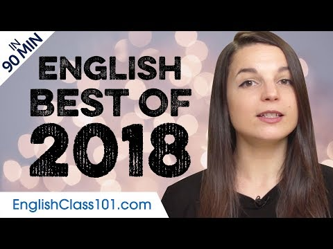 Learn English in 90 minutes - The Best of 2018 - YouTube
