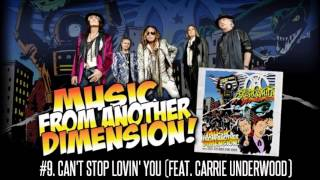 Aerosmith - Can't Stop Lovin' You (Feat. Carrie Underwood)