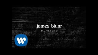 James Blunt   Monsters [Official Lyric Video]