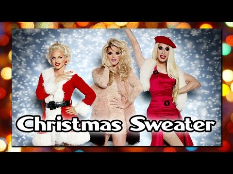 Música Christmas Sweater (Feat. Courtney Act  Willam Belli)