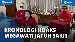 Kronologi Hoaks Megawati Dirawat karena Sakit, Berawal dari Beredar di Medsos, Ini Kata Ketum PDIP