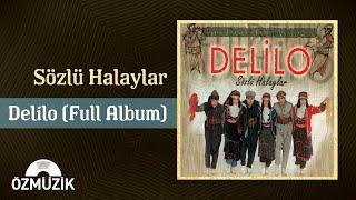 Delilo - Sözlü Halaylar (Offical Video)
