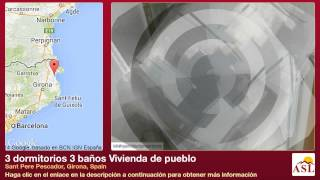 preview picture of video '3 dormitorios 3 baños Vivienda de pueblo se Vende en Sant Pere Pescador, Girona, Spain'