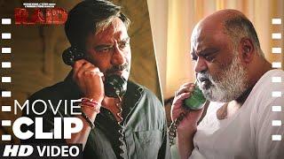 Tum Bhi Uska Hulia Bigaadana!   Raid   Movie Clip   Ajay Devgn   Ileana D'Cruz